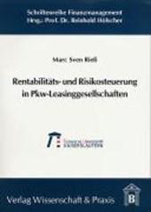 Rentabilitäts- und Risikosteuerung in Pkw-Leasinggesellschaften