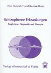 Schizophrene Erkrankungen
