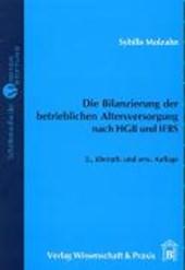 Die Bilanzierung der betrieblichen Altersversorgung nach HGB und IFRS