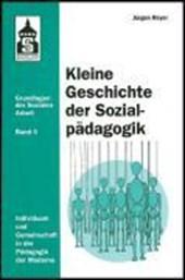 Kleine Geschichte der Sozialpädagogik
