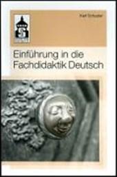 Einführung in die Fachdidaktik Deutsch