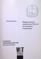 Maßgeschneiderte, wasserlösliche Polymere für kosmetische Anwendungen