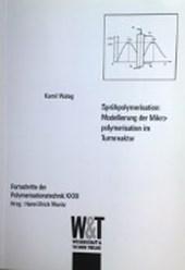 Sprühpolymerisation: Modellierung der Mikropolymerisation im Turmreaktor