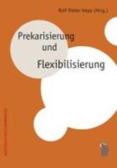 Prekarisieurng und Flexibilisierung