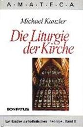 Die Liturgie der Kirche