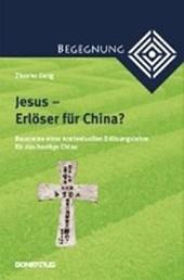 Jesus - Erlöser für China?