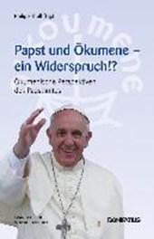 Papst und Ökumene - Ein Widerspruch?