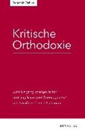 Kritische Orthodoxie