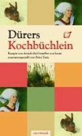 Dürers Kochbüchlein