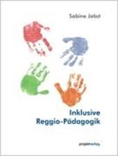 Inklusive Reggio-Pädagogik