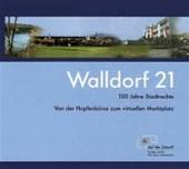 Walldorf 21 - 100 Jahre Stadtrecht