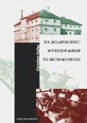 """Der """"Ausländereinsatz"""" in Pforzheim während des zweiten Weltkrieges"""
