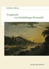 Fragmente zur Heidelberger Romantik