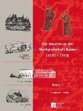 Die Jesuiten in der Markgrafschaft Baden (1570-1773)