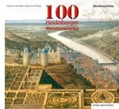 100 Heidelberger Meisterwerke