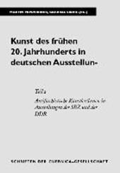 Kunst des frühen 20. Jahrhunderts in deutschen Ausstellungen