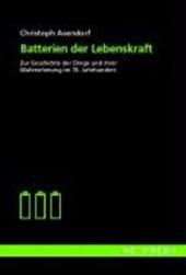 Batterien der Lebenskraft