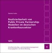 Realisierbarkeit von Public Private Partnership-Modellen im deutschen Krankenhaussektor