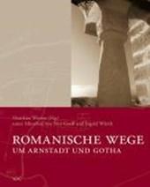 Romanische Wege um Arnstadt und Gotha
