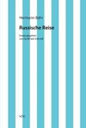 Kritische Schriften in Einzelausgaben / Russische Reise