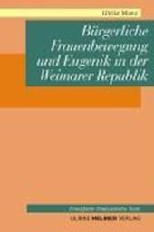 Bürgerliche Frauenbewegung und Eugenik in der Weimarer Republik