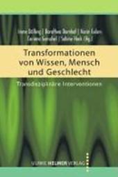 Transformationen von Wissen, Mensch und Geschlecht