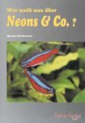 Wer weiß was über Neons und Co.?