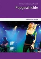 Oberstufe Musik: Popgeschichte, Heft inkl. CD