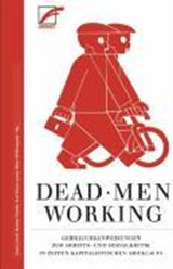 Dead Men Working | auteur onbekend |