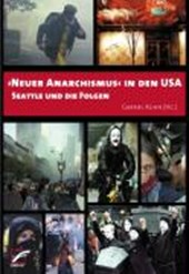Neuer Anarchismus in den USA