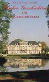 Wahre Geschichten um Thüringer Parks