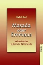 Masada oder Emmaus