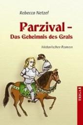 Parzival - Das Geheimnis des Grals