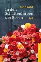 In den Schattenfarben der Rosen