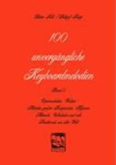 100 unvergängliche Keyboardmelodien. Bd.