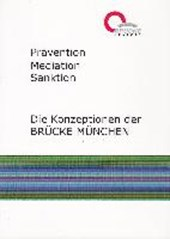 Prävention, Mediation, Sanktion