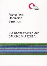 Prävention, Mediation, Sanktion |  |