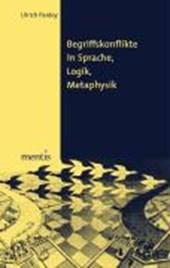 Begriffskonflikte in Sprache, Logik, Metaphysik