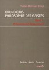 Grundkurs Philosophie des Geistes