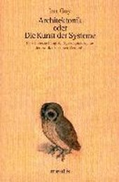 Architektonik oder Die Kunst der Systeme