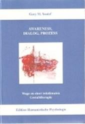 Awareness, Dialog, Prozess
