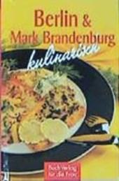 Berlin & Mark Brandenburg kulinarisch