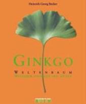 Ginkgo - Weltenbaum