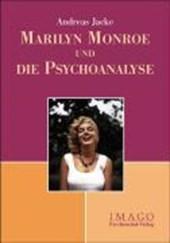 Marilyn Monroe und die Psychoanalyse