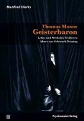 Thomas Manns Geisterbaron