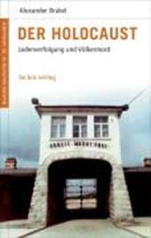 Deutsche Geschichte im 20. Jahrhundert 09. Der Holocaust