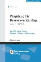 Vergütung für Bausachverständige nach dem JVEG mit CD-ROM