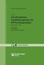 Untersuchungen zum Leistungsbild Interdisziplinäres Projektmanagement für PPP-Hochbauprojekte