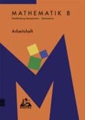 Arbeitsheft Mathematik 8. Mecklenburg-Vorpommern. Gymnasium