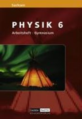 Level Physik 6. Arbeitsheft. Gymnasium. Sachsen
